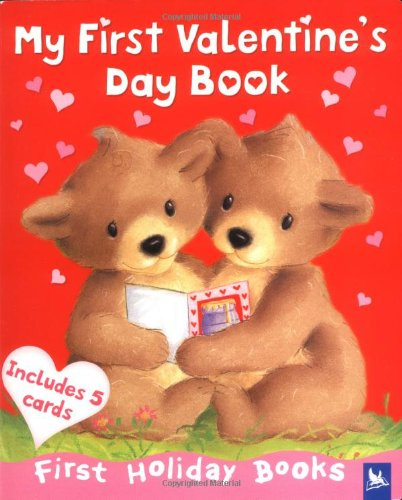 My First Valentine's Day Book (First Holiday Books)