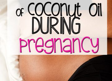 Benefits of Coconut Oil during pregnancy
