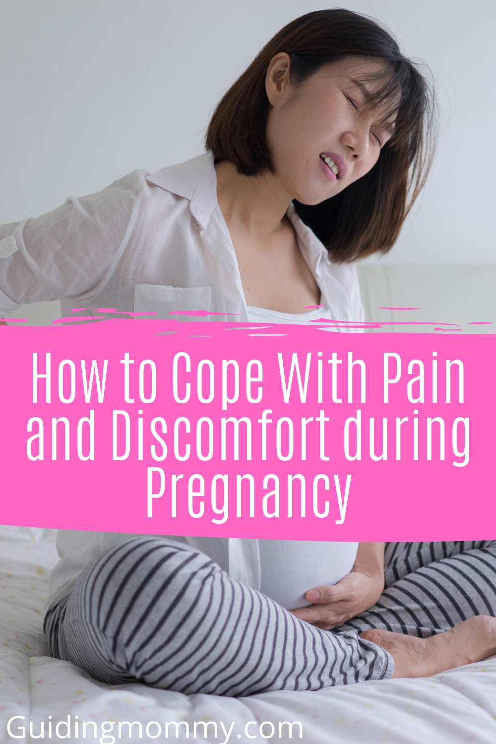 How to cope with pain and discomfort during pregnancy